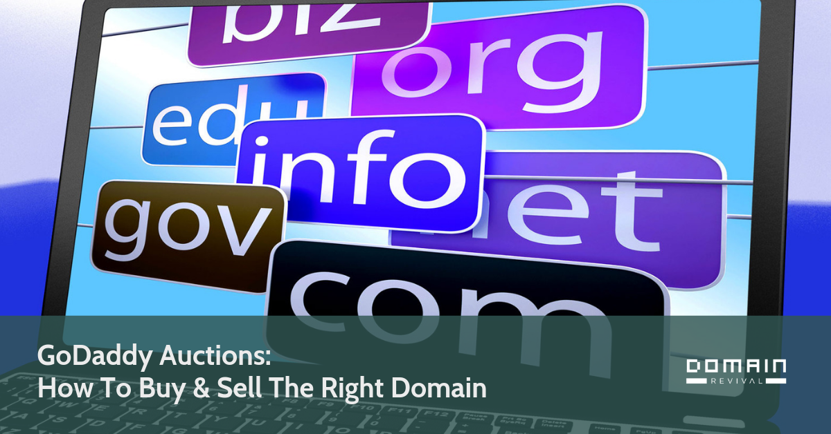 GoDaddy Auctions: How To Buy & Sell The Right Domain